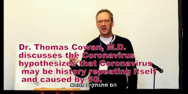 Dr. Thomas Cowan, M.D hypothesizes about Coronavirus and 5G
