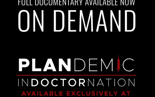 Plandemic : INDOCTORNATION WORLD PREMIERE
